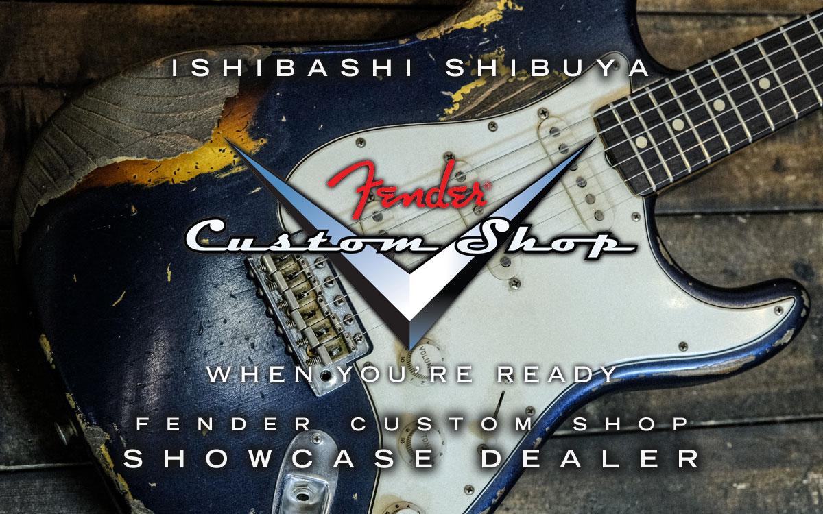 渋谷店 Fender CustomShop Collection
