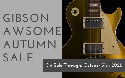 2021 Gibson Awsome Autumn Sale