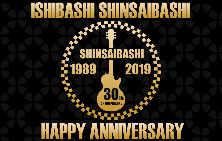 心斎橋店 30th Anniversary