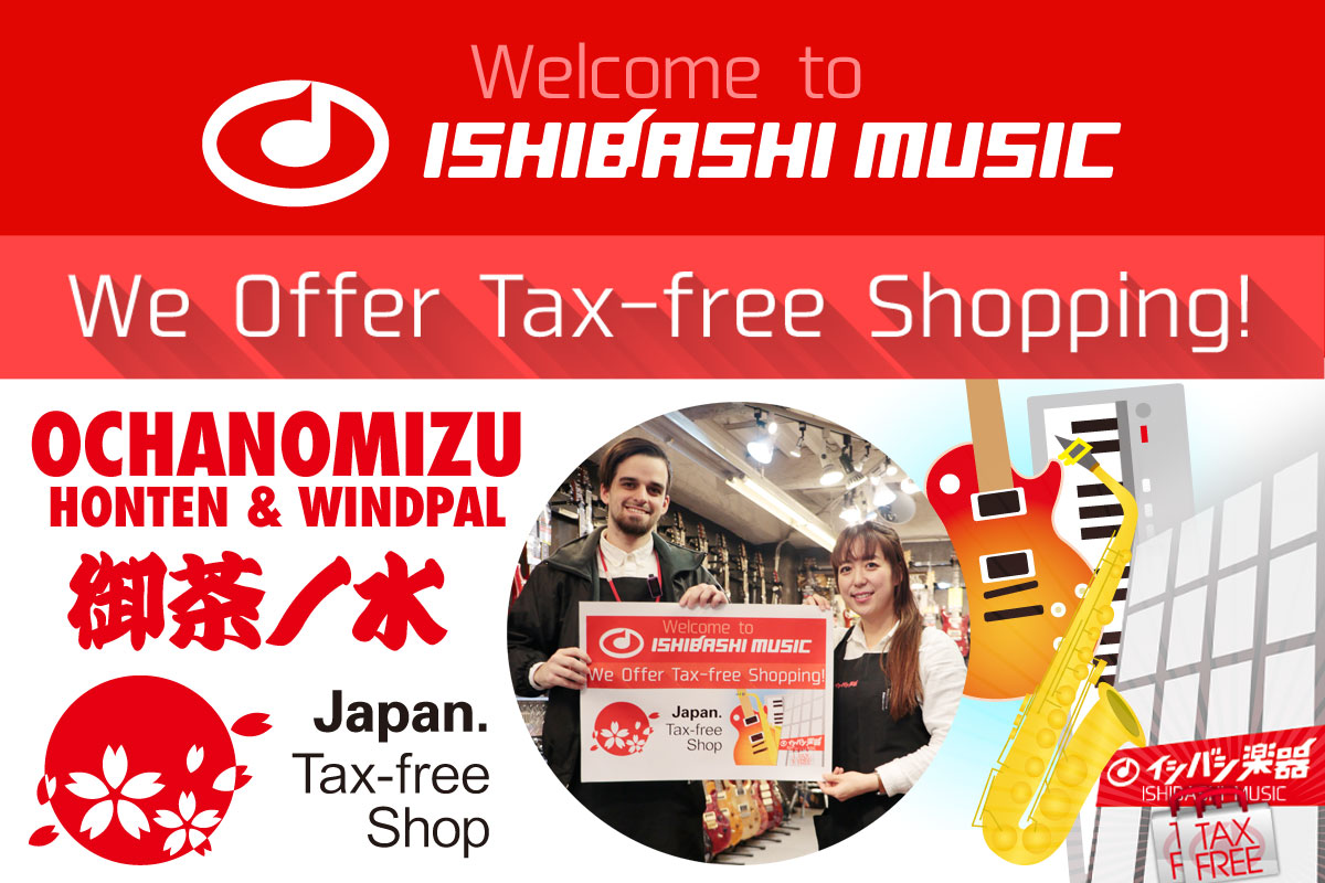 Welcome to ISHIBASHI MUSIC Ochanomizu. Tax-free Shopping Information