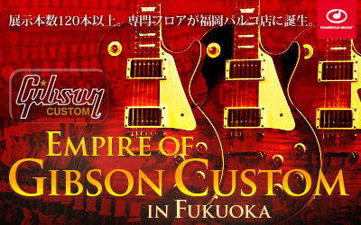 Empire of Gibson Custom in Fukuoka