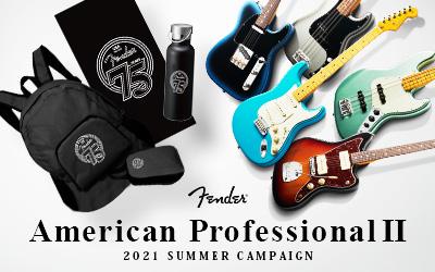 Fender | AMERICAN PROFESSIONAL II - 2021 SUMMER CAMPAIGN