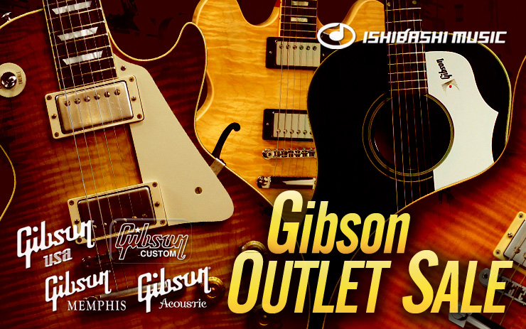 Gibson OUTLET SALE|イシバシ楽器