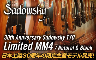 30th Annversary Sadowsky TYO Limited MM4
