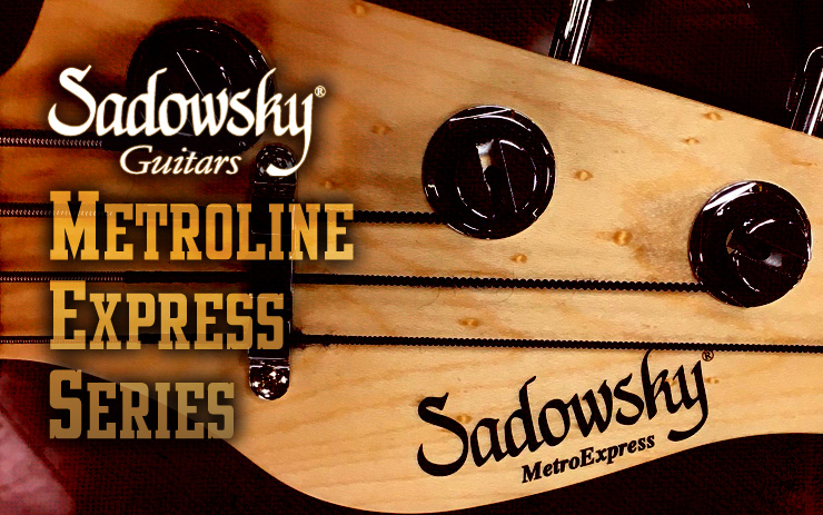 Sadowsky Metroline Express Series