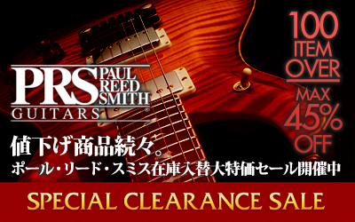 PRS SPECIAL CLEARANCE SALE | PRS | スペシャル・クリアランスセール